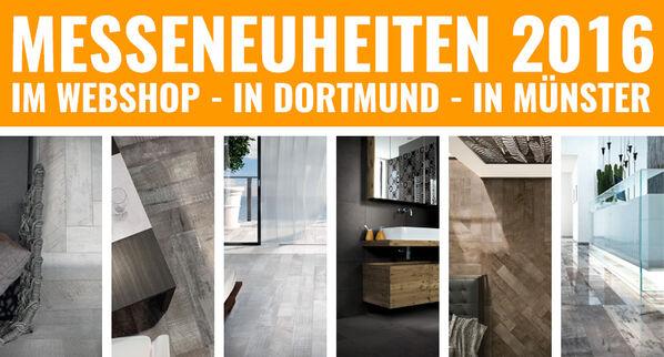 Fliesenneuheiten | Im Webshop | In Dortmund | In Münster