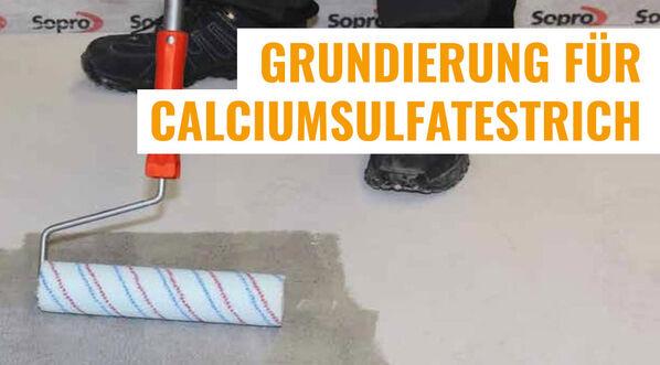 Grundierung für Calciumsulfatestrich