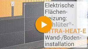 Anleitung Boden- und Wandinstallation: Youtube Video von Schlüter Systems zu DITRA-HEAT-E