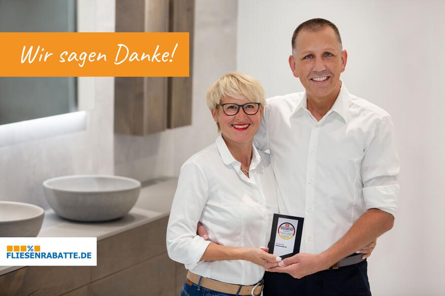 Die Geschäftsführung Gabriele und Marco Simuttis sagt Danke! Bereits zwei Jahre in Folge auf dem Siegertreppchen: Fliesenrabatte.de