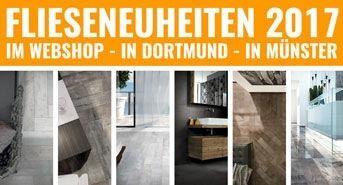 Fliesenneuheiten   Im Webshop   In Dortmund   In Münster